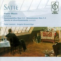 Satie: Piano Music — Эрик Сати, Peter Lawson