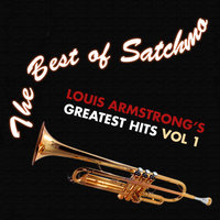 The Best of Satchmo: Louis Armstrong's -greatest Hits Vol. 1 — Louis Armstrong