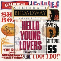 Celebrate Broadway Volume 5: Hello Young Lovers — сборник