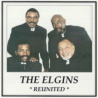 Reunited — The Elgins