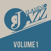 Flaminio Jazz, Vol. 1 — сборник