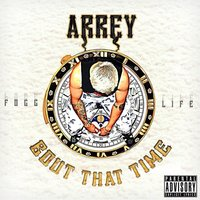Bout That Time — Arrey