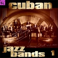 Cuban Jazz Bands, Vol.1 — сборник