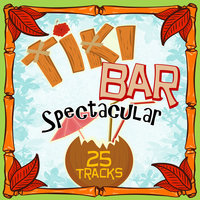 Tiki Bar Spectacular — Bill Justis