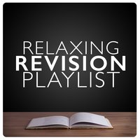Relaxing Revision Playlist — Classical Study Music, Calm Music for Studying, Exam Study Classical Music Orchestra, Calm Music for Studying|Classical Study Music|Exam Study Classical Music Orchestra