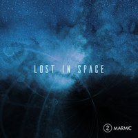 Lost in Space — Marmic