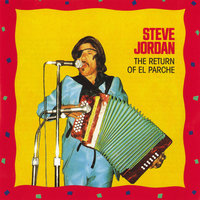 The Return Of El Parche — Steve Jordan