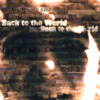 Back to the World — The Jim O'Ferrell Band