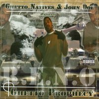 Getto Prophecy — Reno The Don