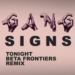 Tonight — Gang Signs