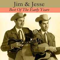 Best Of The Early Years — Jim & Jesse