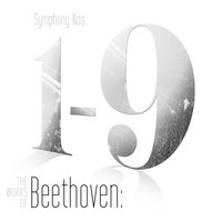 The Works of Beethoven: Symphony Nos. 1-9 — Людвиг ван Бетховен