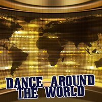Dance Around the World — сборник
