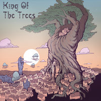 King of the Trees — King of the Trees
