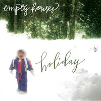 Holiday - EP — Empty Houses