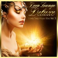 Deep Lounge Deluxe - Lovely Deep-House Vibes, Vol. 3 — сборник