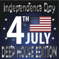 Independence Day Deep House Edition — сборник