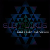 Outer Space — Sub Fluxus