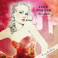 Cole Porter - The Essential Selected by Chloé Van Paris — сборник
