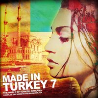 Made in Turkey, Vol. 7 — сборник