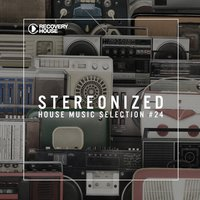 Stereonized - Tech House Selection, Vol. 24 — сборник