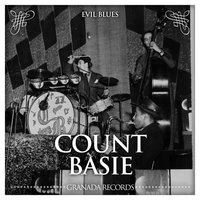Evil Blues — Count Basie