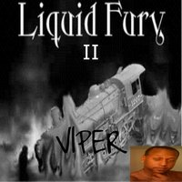 Liquid Fury II — Viper
