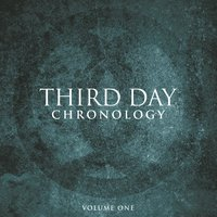 Chronology, Volume One:  1996-2000 — Third Day