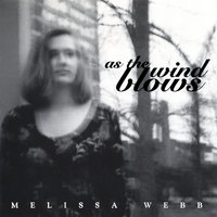 As The Wind Blows — Melissa Webb