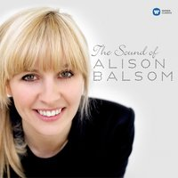 The Sound of Alison Balsom — Alison Balsom, The English Concert