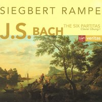 Bach: Partitas Nos.1-6 BWV 825-830 · for harpsichord solo — Иоганн Себастьян Бах, Siegbert Rampe