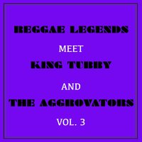 Reggae Legends Meets King Tubby and the Aggrovators, Vol. 3 — сборник