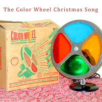 The Color Wheel Christmas Song — Brad Stubbs
