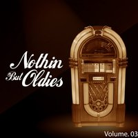 Nothin' But Oldies, Vol.  3 — сборник