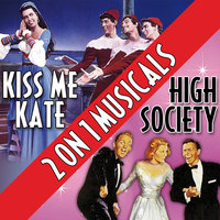 Two On One Musicals - High Society and Kiss Me Kate — сборник