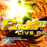 Riddim Ryders Live On : Volume 3 — сборник