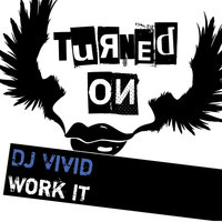 Work It — Dj Vivid