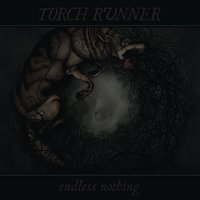 Endless Nothing — Torch Runner