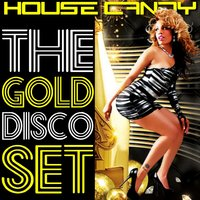 House Candy - The Gold Disco Set — сборник