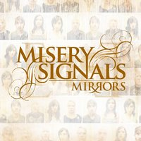 Mirrors — Misery Signals