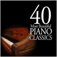 40 Most Beautiful Piano Classics — сборник