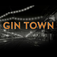 Gin Town (Soundtrack) — Gelber & Manning