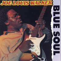 Blue Soul — Joe Louis Walker