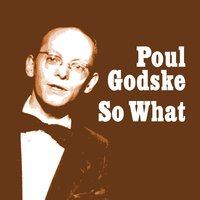 So What — Poul Godske
