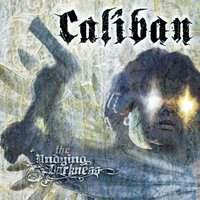 The Undying Darkness — Caliban