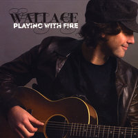 Playing With Fire — Wallace