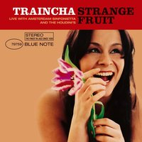Strange Fruit — Traincha