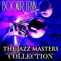 The Jazz Masters Collection — Booker Ervin