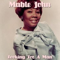 Looking For a Man — Mable John