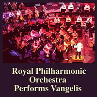 Royal Philharmonic Orchestra Performs Vangelis — Royal Philharmonic Orchestra